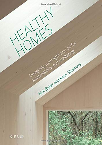 Healthy Homes by Nick Baker and Koen Steemers